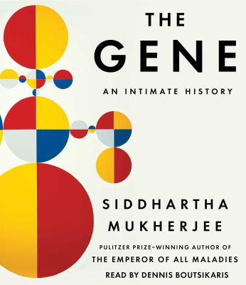 Cover image for The gene : an intimate history [sound recording CD]