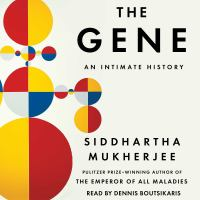Cover image for The gene An Intimate History.