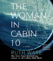 Cover image for The woman in cabin 10 [sound recording CD] : a novel
