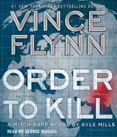 Imagen de portada para Order to kill. bk. 15 [sound recording CD] : Mitch Rapp series