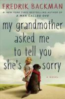 Cover image for My grandmother asked me to tell you she's sorry [sound recording CD]