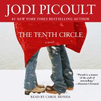 Cover image for The tenth circle A Novel.