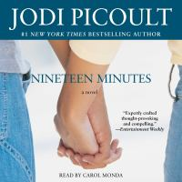 Cover image for Nineteen minutes A Novel.