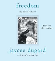Cover image for Freedom [sound recording CD] : my book of firsts