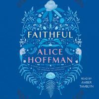 Imagen de portada para Faithful A Novel.