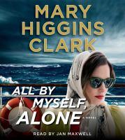 Imagen de portada para All by myself, alone [sound recording CD] : Alvirah and Willy series