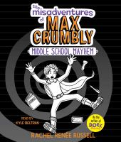 Cover image for Middle school mayhem. bk. 2 [sound recording CD] : Misadventures of Max Crumbly series