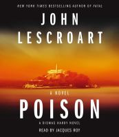 Cover image for Poison. bk. 17 [sound recording CD] : Dismas Hardy series