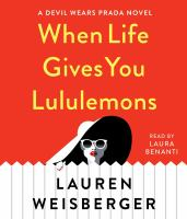 Cover image for When life gives you lululemons. bk. 3 [sound recording CD] : Prada series