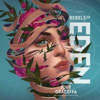 Cover image for Rebels of Eden. bk. 3 [sound recording CD] : Children of Eden series