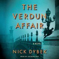 Cover image for The Verdun affair [sound recording CD] : a novel