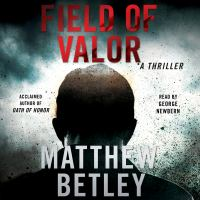 Cover image for Field of valor Logan West Series, Book 3.