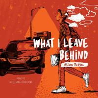 Imagen de portada para What I leave behind [sound recording CD]