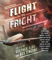 Cover image for Flight or fright [sound recording CD] : 17 turbulent tales