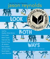 Cover image for Look both ways [sound recording CD] : a tale told in ten blocks