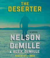 Cover image for The deserter [sound recording CD] : a novel
