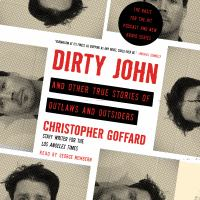 Cover image for Dirty john and other true stories of outlaws and outsiders