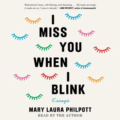 Cover image for I miss you when I blink [sound recording CD] : essays