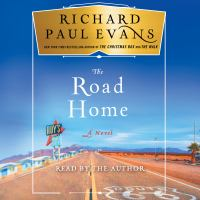 Cover image for The road home The Broken Road Series, Book 3.