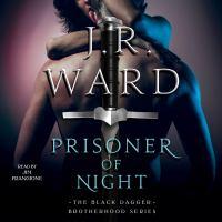 Cover image for Prisoner of night Black Dagger Brotherhood Series, Book 16.5.