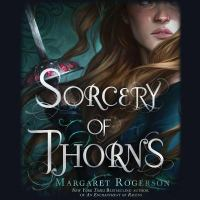 Cover image for Sorcery of thorns [sound recording CD]
