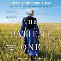 Cover image for The patient one. bk. 1 [sound recording CD] : Walnut Creek series