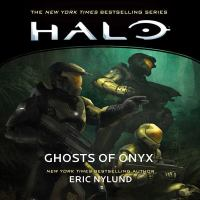 Cover image for Ghosts of Onyx. bk. 4 [sound recording CD] : Halo series