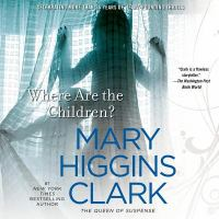 Cover image for Where are the children? [sound recording CD]