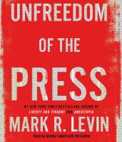 Cover image for Unfreedom of the press [sound recording CD]