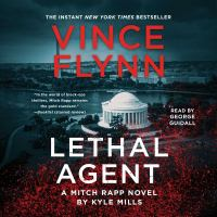 Cover image for Lethal agent Mitch Rapp Series, Book 18.