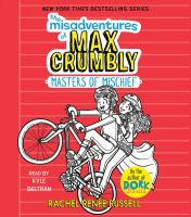 Cover image for Masters of mischief. bk. 3 [sound recording CD] : Misadventures of Max Crumbly series