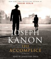 Cover image for The accomplice [sound recording CD] : a novel