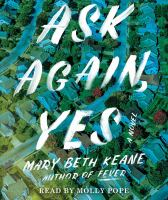 Cover image for Ask again, yes [sound recording CD] : a novel