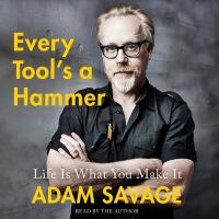 Cover image for Every tool's a hammer [sound recording CD] : life is what you make it