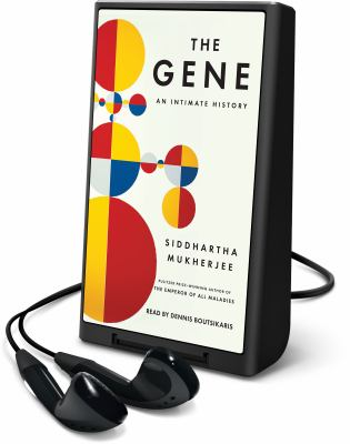 Cover image for The gene : an intimate history [Playaway]