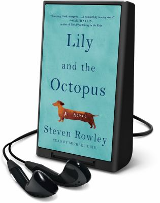 Cover image for Lily and the octopus [Playaway]