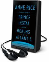Imagen de portada para Prince Lestat and the realms of Atlantis. bk. 12 [Playaway] : Vampire chronicles series