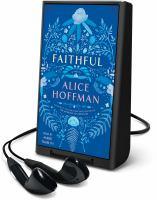 Imagen de portada para Faithful [Playaway] : a novel