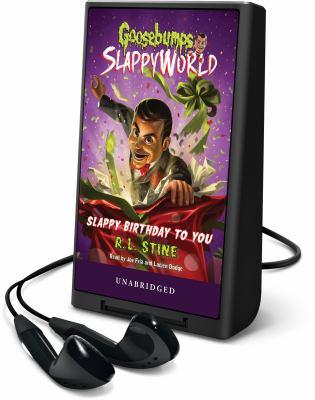 Cover image for Slappy birthday to you. bk. 1 [Playaway] : Goosebumps SlappyWorld series