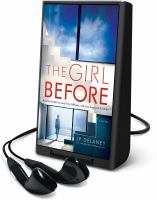 Cover image for The girl before [Playaway] : a novel