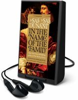 Cover image for In the name of the family [Playaway]