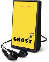 Cover image for Ghost. bk. 1 [Playaway] : running for his life, or from it! : Track series