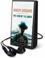 Cover image for The ends of the Earth. bk. 3 [Playaway] : Max Maxted series
