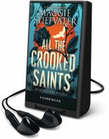 Cover image for All the crooked saints [Playaway]