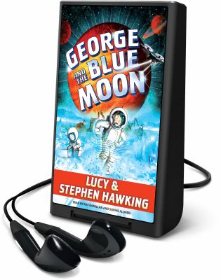 Cover image for George and the Blue Moon. bk. 5 [Playaway] : George series