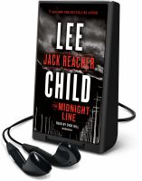 Cover image for The midnight line. bk. 22 [Playaway] : Jack Reacher series