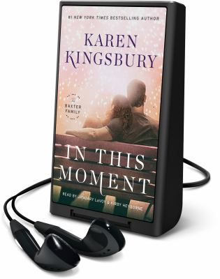 Cover image for In this moment. bk. 2 [Playaway] : Baxter family series