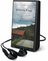 Cover image for Hillbilly elegy : a memoir of a family and culture in crisis [Playaway]