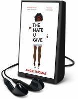 Imagen de portada para The hate u give [Playaway]