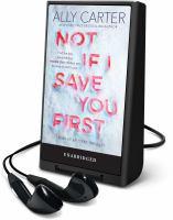 Imagen de portada para Not if I save you first [Playaway]